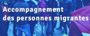 Accompagnement personnes migrantes